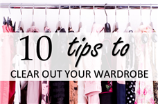 10 tips to clear out your wardrobe